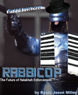 RabbiCop by Rabbi Jason Miller - rabbijason.com